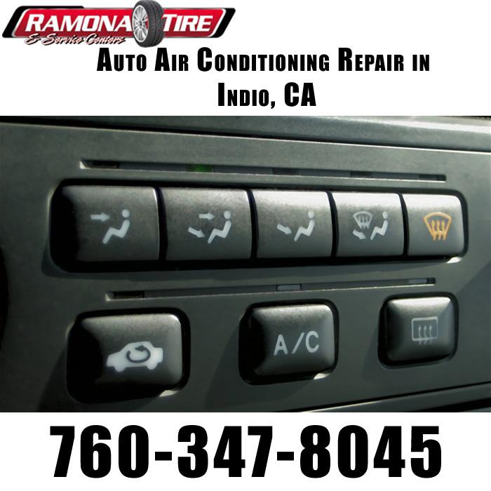 Auto Air Conditioning Repair in Indio, CA - Ramona Tire & Automotive